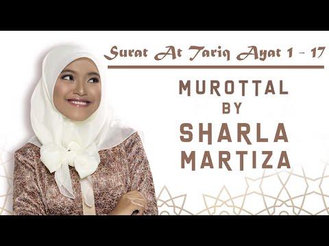 Murotal Sharla Martiza Surat At Tariq Ayat 1 17