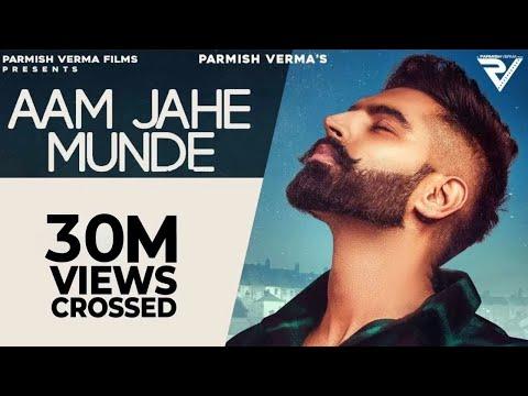 Aam Jahe Munde | Parmish Verma Feat Pardhaan | Desi Crew | Laddi Chahal