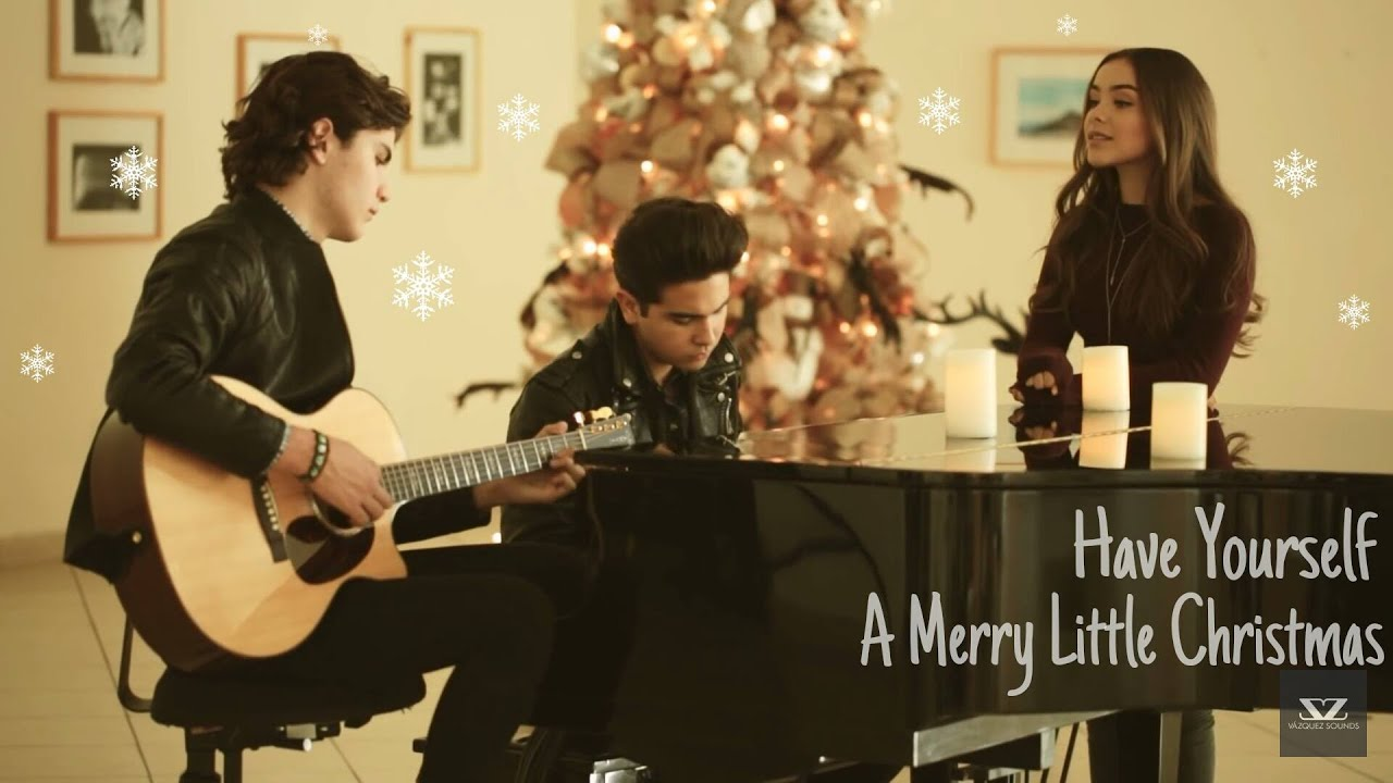 Vazquez Sounds-Have Yourself A Merry Little Christmas (Subtitulada ...