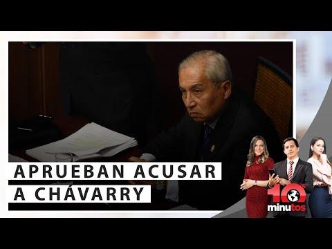 Congreso aprueba acusar a Chávarry por encubrimiento real - 10 minutos Edición Noche