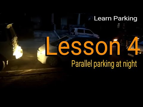 Parking Lesson 4 | Parallel parking at night | Learn parking Indian Driving School
