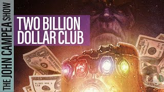 Avengers Infinity War About To Be Fourth Film To Join $2 Billion Dollar Club - The John Campea Show