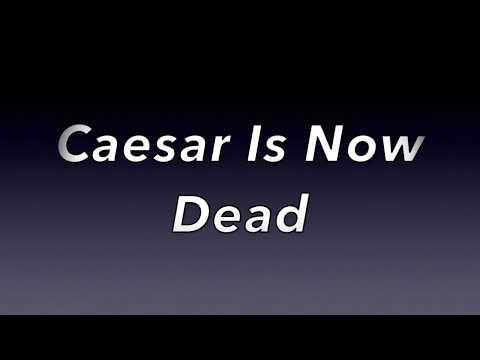 Caesar is now dead - (Karaoke Version)