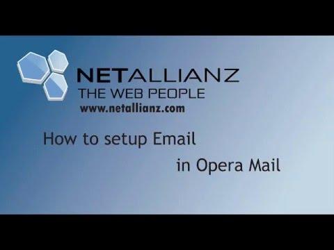 Netallianz - How to Setup Email in Opera Mail