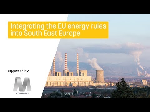 Integrating the EU energy rules into South East Europe