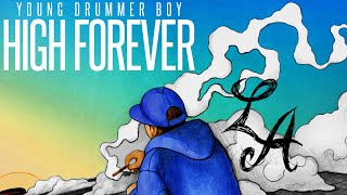 Young Drummer Boy - LA (With Lyrics On Screen)-High Forever 2015