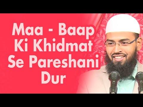 Maa Baap Ki Khidmat Karne Se Kai Sari Pareshani Dor Hojati Hai By Adv. Faiz Syed