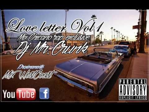Mix love letter (edition Chicano rap) - Dj Mr.Crunk