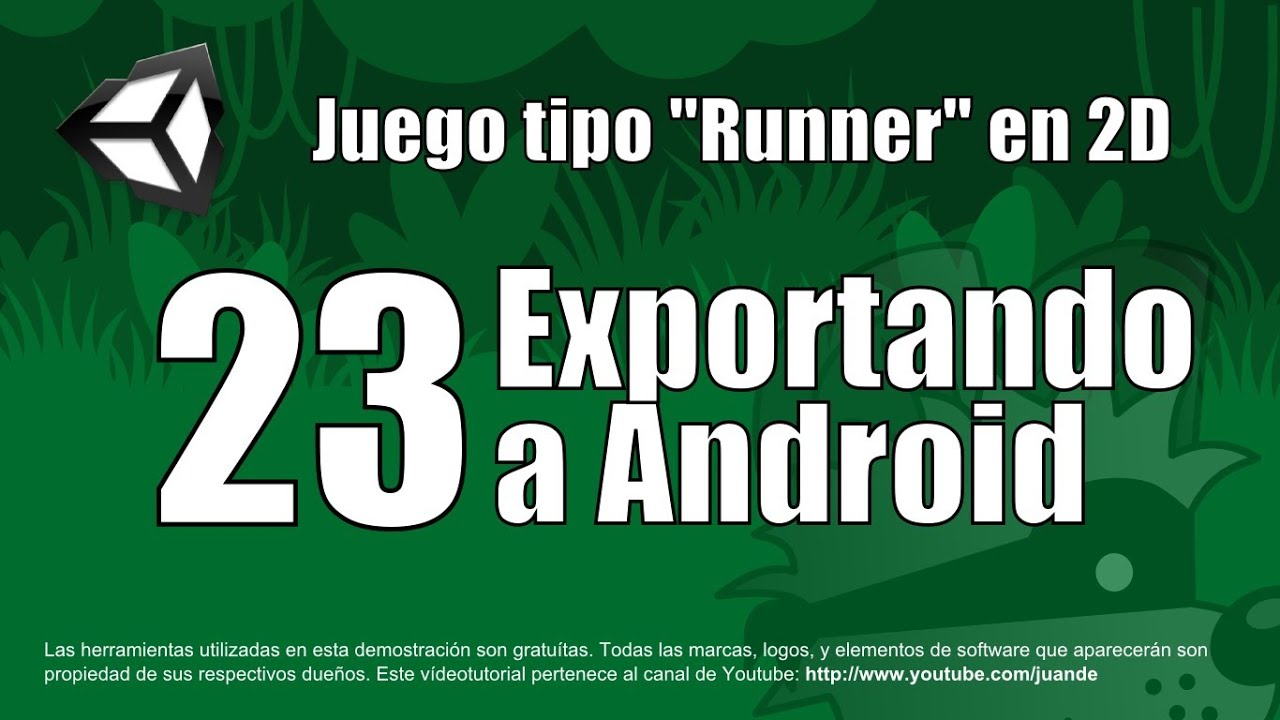 23 Exportando A Android Tutorial Unity 2d En Espanol Youtube