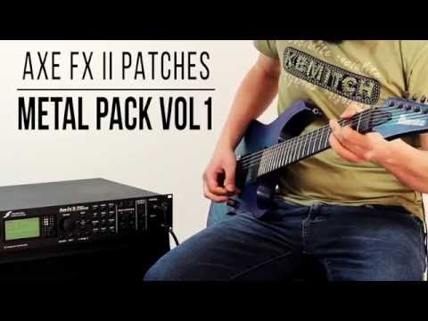 Fractal Patches: Metal Pack vol.1 for AXE-FX II Series - Playthrough