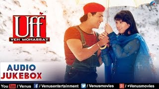 Download Uff Yeh Mohabbat Full Songs | Abhishek Kapoor, Twinkle Khanna | Audio Jukebox MP3 song and Music Video