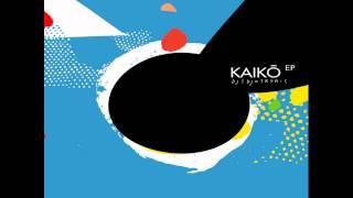 Djedjotronic - Kaiko