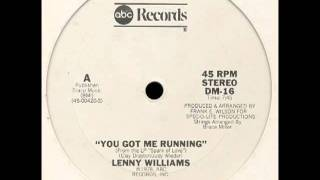 Lenny Williams -- You Got Me Running