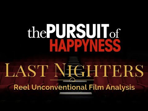 The Last Nighters - Episode 10 - The Pursuit of Happyness - Film Analysis