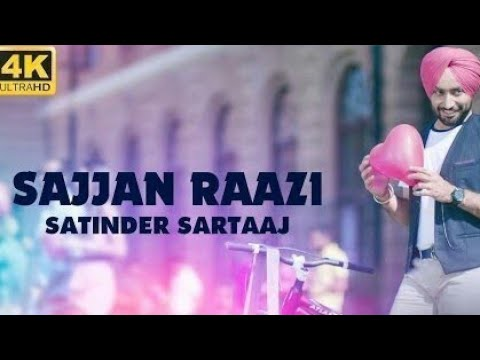 Sajjan Raazi Satinder Sartaaj Whatsapp Status Video
