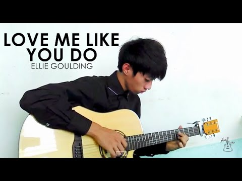 Love Me Like You Do - Ellie Goulding (Fingerstyle Guitar Cover ...