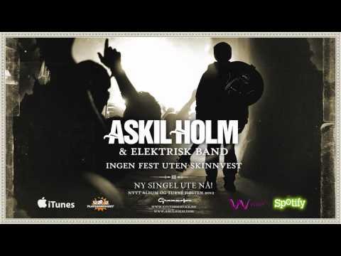 Ingen Fest Uten Skinnvest- Askil Holm - Ny singel ute nå!