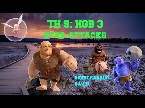 clash of clans- th9 HGB 3 starring op attack