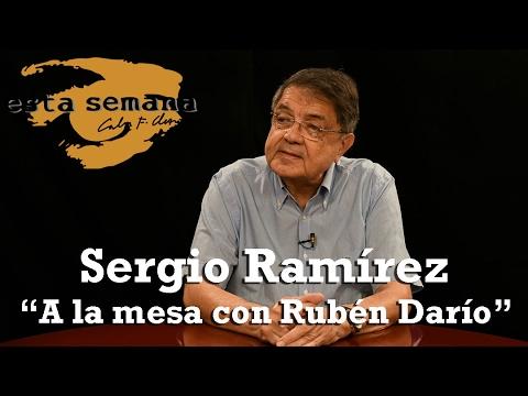 """Una entrevista con Sergio Ramírez sobre su libro """"A la Mesa con Rubén Darío"""""""