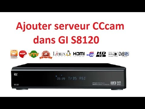 ajouter serveur CCcam dans GI S8120