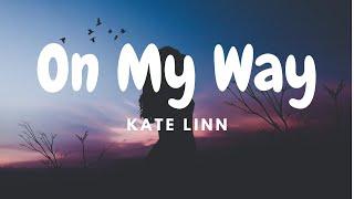 Kate Linn - On My Way  s  Resimi