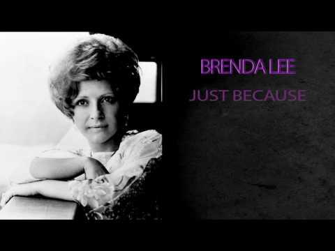 BRENDA LEE - JUST BECAUSE