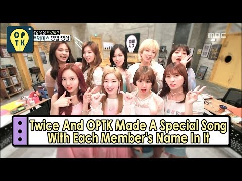 [Oppa Thinking - TWICE] Special Song With Each Member's Name In It 20170527