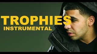 Drake - Trophies (Instrumental)  NEW 2013