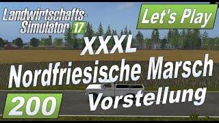 "[""Let's Play LS17"", ""Landwirtschafts Simulator 2017"", ""Nordfriesische Marsch Mod Map"", ""XXXL Folge"", ""#200""]"
