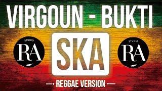 Virgoun - Bukti Reggae Version