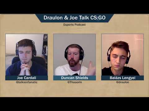 Draulon & Joe Talk CS:GO - Episode 1 w/ Thorin