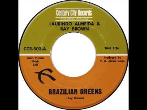 "Laurindo Almeida & Ray Brown: ""Brazilian Greens"""