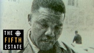 Mandela, apartheid and the African National Congress (1982) - The Fifth Estate
