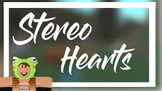 Stereo Hearts - Gym Class Heroes | ROBLOX FAN VIDEO