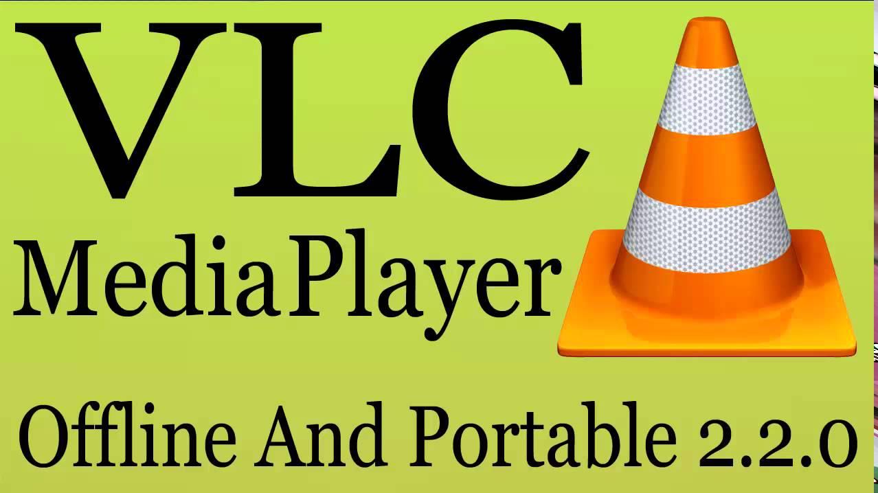 vlc media player download offline installer