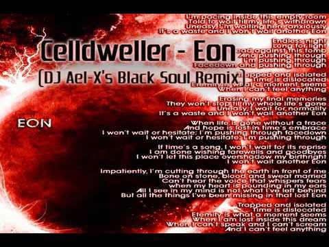 Celldweller  Eon DJ AelXs Black Soul Remix