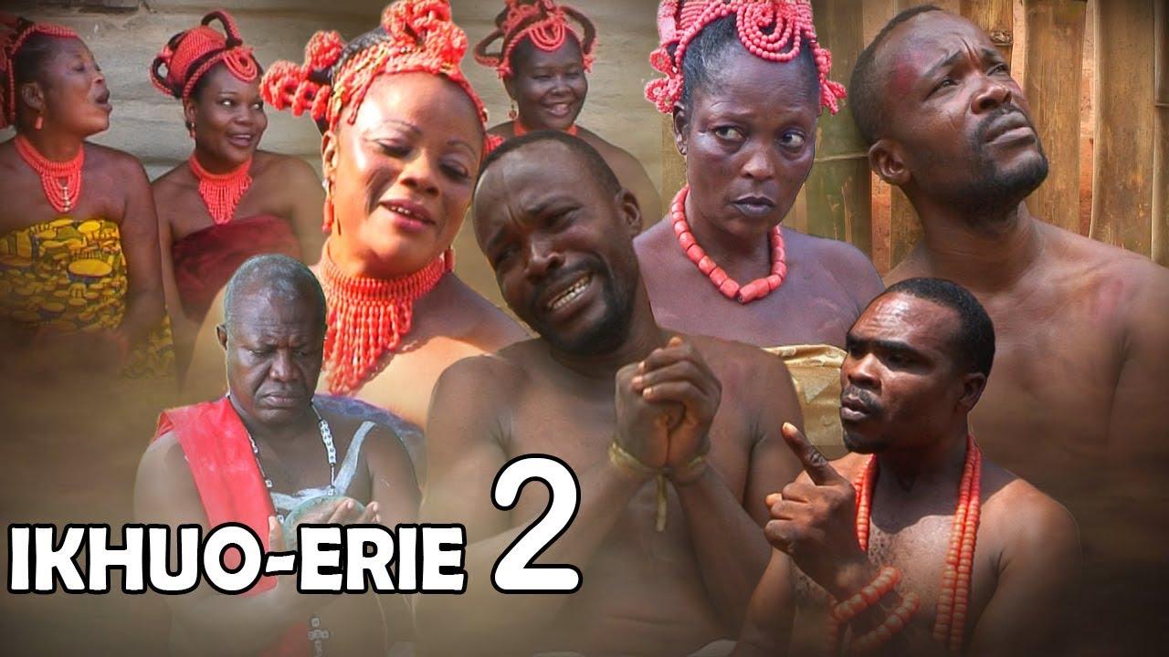 Download Ikhuo-Erie [Part 2] - Latest Benin Movie (Loveth Okh movies).