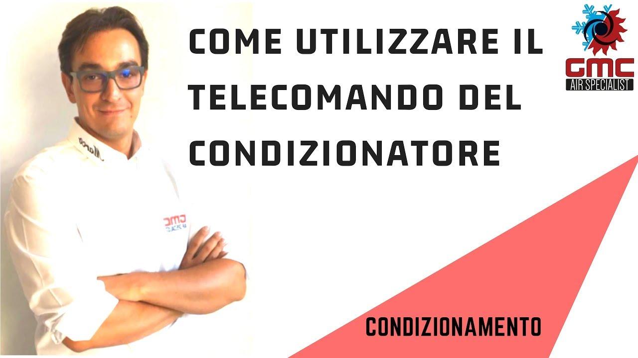 Come Utilizzare Il Telecomando Di Un Condizionatore
