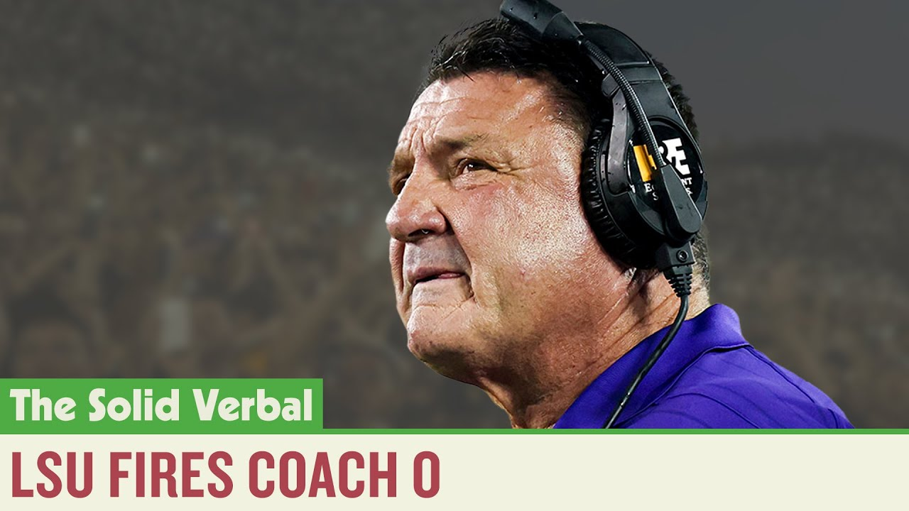 Ed Orgeron firing: LSU parts ways with National Title-winning coach