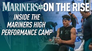 Inside the Mariners High Performance Camp