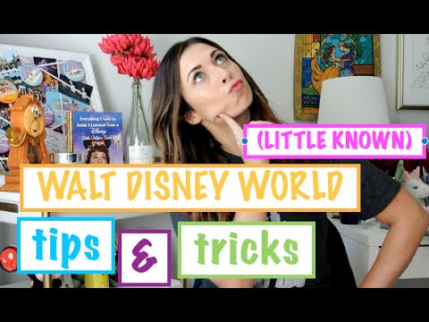 (Little Known) Walt Disney World Tips & Tricks!