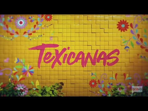 EXCLUSIVE: Get the chisme on Bravo's new San Antonio series, 'Texicanas'