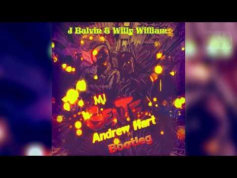 J Balvin & Willy William - Mi Gente (Andrew Hart Bootleg)