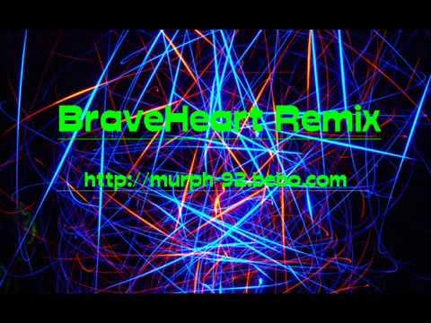 braveheart remixmp4