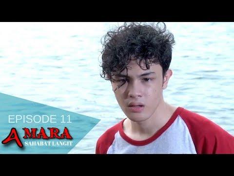 Amara Sahabat Langit - Episode 11   Sinetron 2017