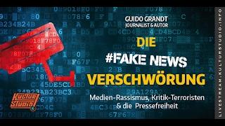 DIE FAKE NEWS VERSCHWÖRUNG - Guido Grandt KT No.145