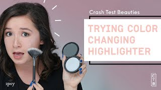 We Tried Color Changing Heat-activated Highlighter | Crash Test Beauties