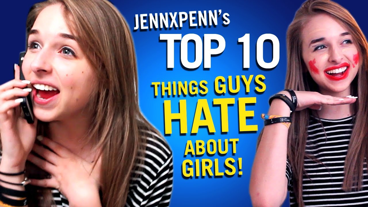 Jennxpenns Top 10 Things Guys Hate About Girls - Youtube-2835