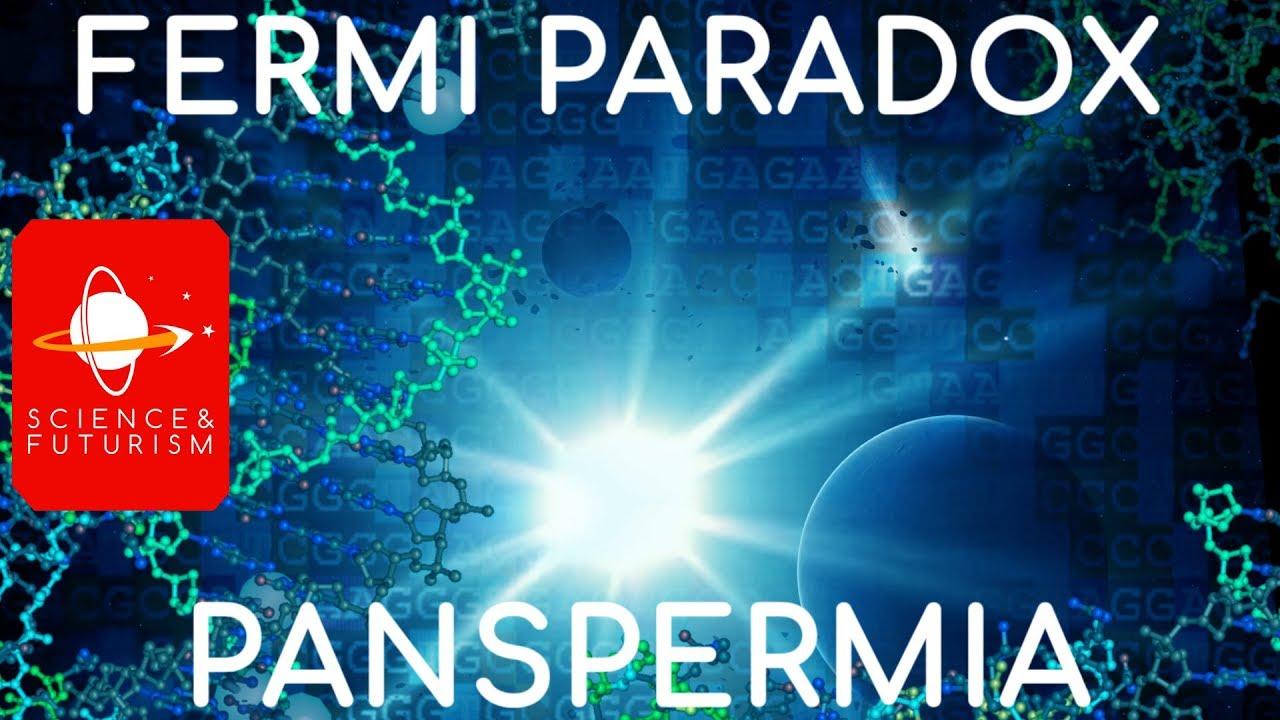 The Fermi Paradox & Panspermia