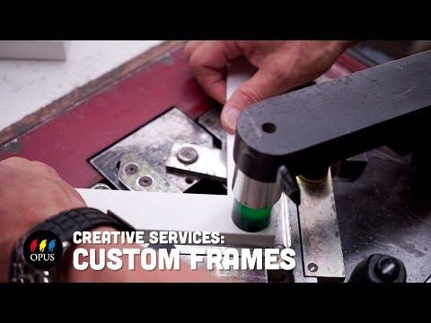 Creative Services: Custom Frames